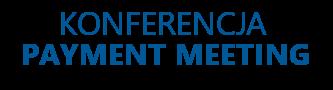 Konferencja Payment Meeting to spotkanie profesjonalistów branży płatniczej. Prezentowane są najnowsze wdrożenia i plany.